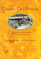 Cover image for Cowboys & cave dwellers : basketmaker archaeology in Utah's Grand Gulch