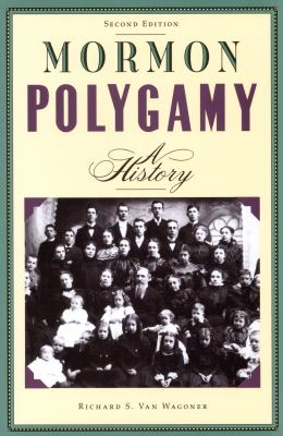 Cover image for Mormon polygamy : a history