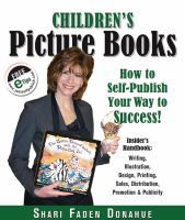 Cover image for Children's picture books : how to self-publish your way to success