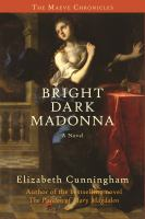 Cover image for Bright dark Madonna. bk. 3 : The Maeve chronicles series