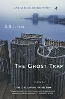 Cover image for The ghost trap : a novel
