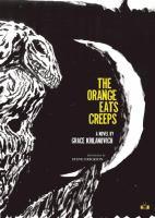 Cover image for The orange eats creeps : a novel