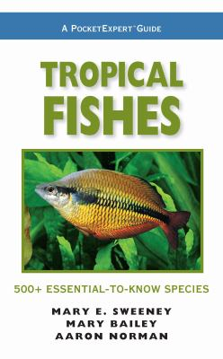 Cover image for Tropical fishes : 500+ essential-to-know species