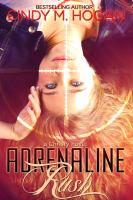 Cover image for Adrenaline rush. bk. 1 : Christy spy series