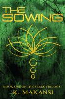 Imagen de portada para The sowing Seeds Trilogy, Book 1.