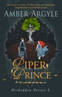 Cover image for Piper Prince. bk. 2 : Forbidden Forest series