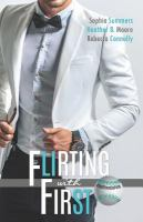 Cover image for Flirting with first. bk. 5 : Belltown six pack series