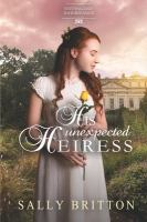 Cover image for His unexpected heiress. bk. 2 : Entangled inheritance series
