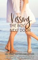 Cover image for Kissing the boy next door. bk. 3 : Sweet Water High series