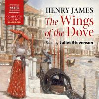 Cover image for The wings of the dove [sound recording CD]