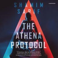 Cover image for The Athena Protocol. bk. 1 [sound recording CD] : Athena Protocol series