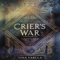 Cover image for Crier's war. bk. 1 [sound recording CD] : Crier's war series