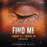 Cover image for Find me [sound recording CD] : Shatter me series