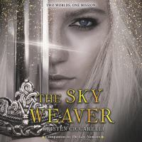 Cover image for The sky weaver. bk. 3 [sound recording CD] : Iskari series