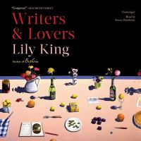 Cover image for Writers & lovers [sound recording CD] : a novel