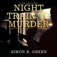 Cover image for Night train to murder. bk. 8 [sound recording CD] : Ishmael Jones series