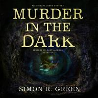 Cover image for Murder in the dark. bk. 6 [sound recording CD] : Ishmael Jones series