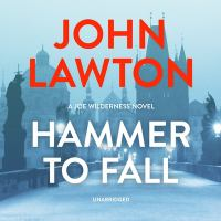 Imagen de portada para Hammer to fall. bk. 3 [sound recording CD] : Joe Wilderness series