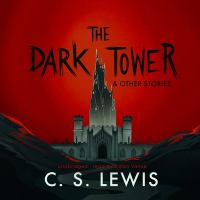 Cover image for The dark tower : & other stories [sound recording CD]