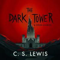 Imagen de portada para The dark tower : & other stories [sound recording CD]