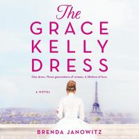Cover image for The Grace Kelly dress [sound recording CD] : a novel