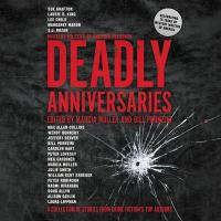 Cover image for Deadly anniversaries [sound recording CD] : celebrating 75 years of Mystery Writers of America
