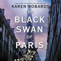 Imagen de portada para The Black Swan of Paris [sound recording CD]