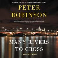 Cover image for Many rivers to cross. bk. 26 [sound recording CD] : Inspector Banks series