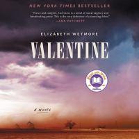 Cover image for Valentine [sound recording CD] : a novel