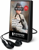 Cover image for The suspect [Playaway] : an Olympic bombing, the FBI, the media, and Richard Jewell, the man caught in the middle