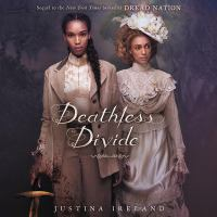 Cover image for Deathless divide. bk. 2 [sound recording CD] : Dread nation series