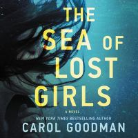Cover image for The sea of lost girls [sound recording CD]