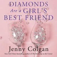 Cover image for Diamonds are a girl's best friend [sound recording CD] : a novel