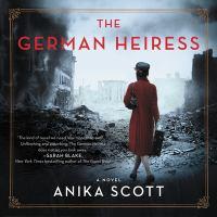 Imagen de portada para The German heiress [sound recording CD] : a novel