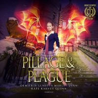 Cover image for Pillage & plague. bk. 2 [sound recording CD] : Mount Olympus Academy series