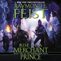 Imagen de portada para Rise of a merchant prince. bk. 2 [sound recording CD] : Serpentwar saga series