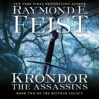 Imagen de portada para Krondor, the assassins. bk. 2 [sound recording CD] : Riftwar : Legacy series