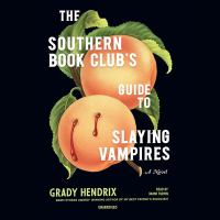 Imagen de portada para The southern book club's guide to slaying vampires [sound recording CD]