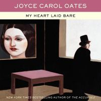 Cover image for My heart laid bare. bk. 4 [sound recording CD] : Gothic saga