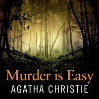 Cover image for Murder is easy. bk. 4 [sound recording CD] : Superintendent Battle series