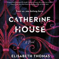 Cover image for Catherine House [sound recording CD] : a novel
