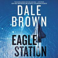 Imagen de portada para Eagle station. bk. 24 [sound recording CD] : Patrick McLanahan series