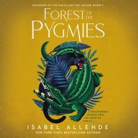 Cover image for Forest of the Pygmies. bk. 3 [sound recording CD] : Memories of the Eagle and the Jaguar series