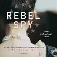 Cover image for Rebel spy [sound recording CD]
