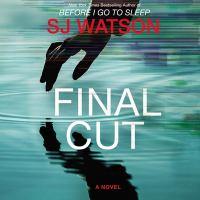 Imagen de portada para Final cut [sound recording CD] : a novel