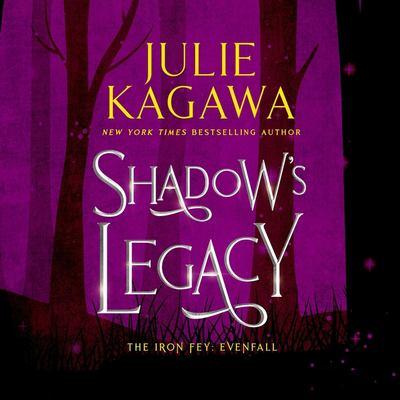 Imagen de portada para Shadow's legacy. bk. 0.5 [sound recording CD] : Iron fey. Evenfall series