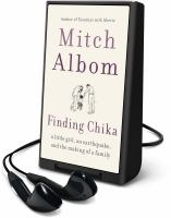Cover image for FINDING CHIKA [Playaway]