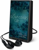 Cover image for The downstairs girl [Playaway]