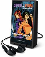 Imagen de portada para The vanishing girl. bk. 1 [Playaway] : Daphne and Velma series