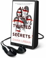 Cover image for All your twisted secrets [Playaway]